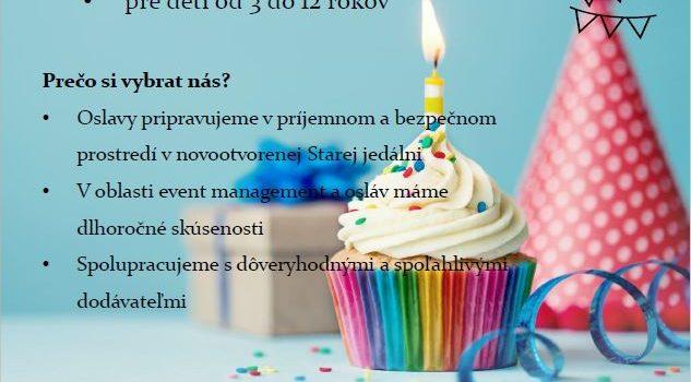 Narodeninové oslavy pre deti