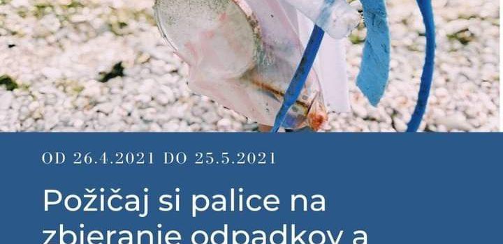DEŇ ZEME 22.APRÍL 🌏 Požičaj si palice na zbieranie odpadkov a skrášli svoje okolie!🌲